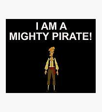 GUYBRUSH THREEPWOOD- I am a mighty pirate!  Photographic Print