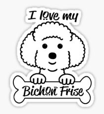 I love my Bichon Frise Sticker