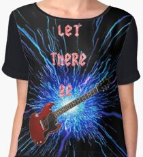 Let There be.... Women's Chiffon Top