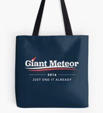 Bolsa de tela Giant Meteor 2016 Just End It Ya Camiseta