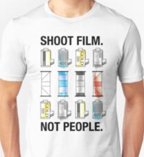 SHOOT FILM. NOT PEOPLE. Unisex T-Shirt
