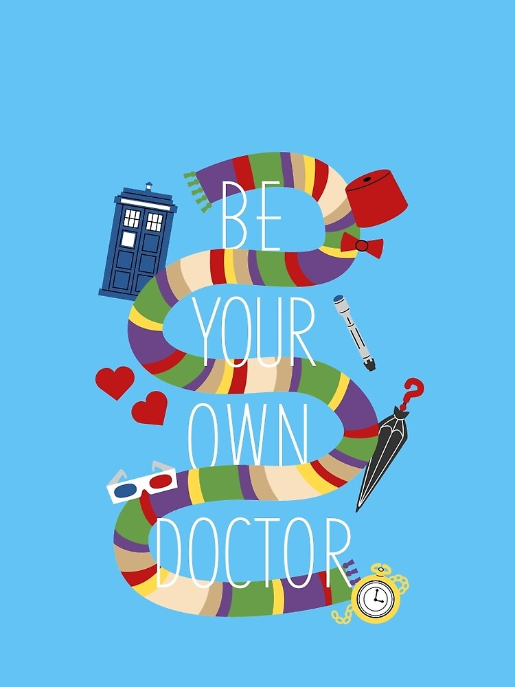 Be Your Own Doctor by murphypop
