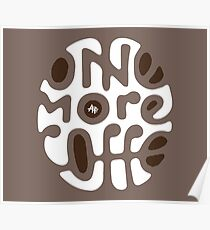 One more Coffee Poster