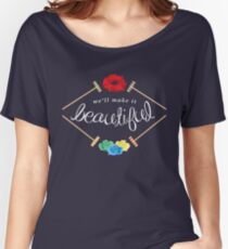 Make It Beautiful — Heathers: the Musical Women's Relaxed Fit T-Shirt