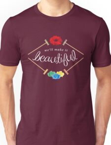 Make It Beautiful — Heathers: the Musical Unisex T-Shirt