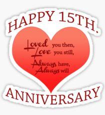 15th Wedding Anniversary.15th Wedding Anniversary Stickers Redbubble