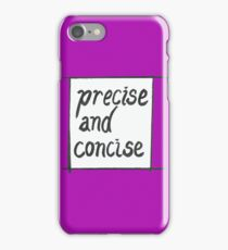 Precise and concise iPhone Case/Skin