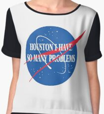 Houston, I Have So Many Problems Chiffon Top