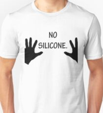No Silicone Breasts Funny Female T-Shirt Unisex T-Shirt