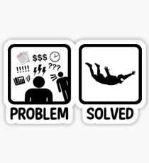 Funny Skydiving Problem Solved Sticker