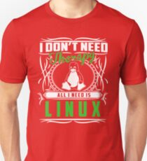 I Don't Need Therapy All I Need Is Linux T-Shirt T-Shirt