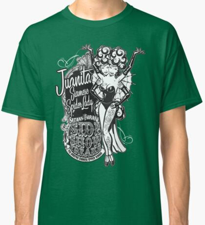 Side Show Freaks - Juanita Siamese Spider Lady Classic T-Shirt