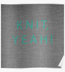Knit, yeah! Poster