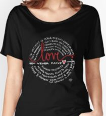 Love Never Fails Women's Relaxed Fit T-Shirt