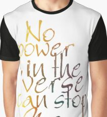 No Power in the 'Verse can stop Me, Browncoats Forever Graphic T-Shirt