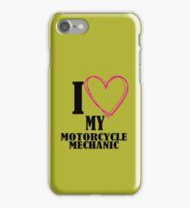 I love my Motorcycle Mechanic iPhone Case/Skin
