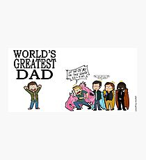 WORLD'S GREATEST DAD Photographic Print