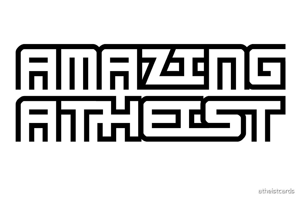 AMAZING ATHEIST (Light background) by atheistcards