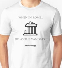 When in Rome... Do as the Vandals Unisex T-Shirt