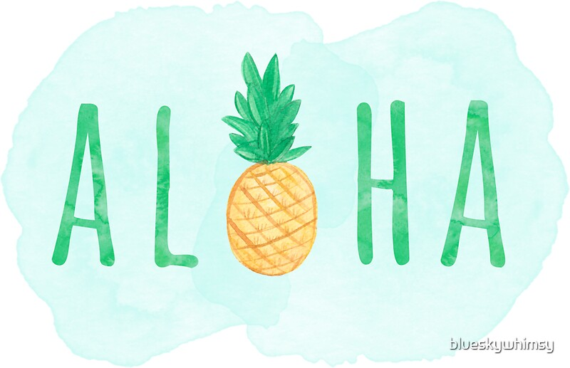 Quot Aloha Hawaii Pineapple Quote Quot Stickers By Blueskywhimsy