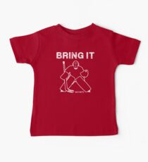 Bringen Sie es Hockey Goalie Baby T-Shirt