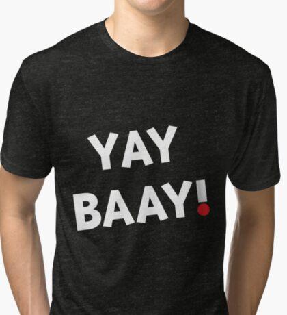 YAY BAAY! (White) Tri-blend T-Shirt
