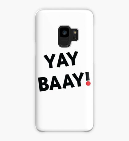 YAY BAAY (Black) Case/Skin for Samsung Galaxy