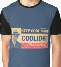 Keep Cool With Coolidge Graphic T-Shirt