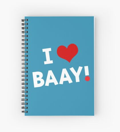 I LOVE BAAY (White) Spiral Notebook