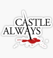 Castle always Sticker