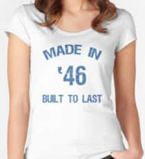 1946 Built To Last Women's Fitted Scoop T-Shirt