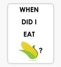 When did I eat EMOJI corn? Sticker