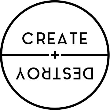 Create and Destroy by semiradical