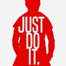 Just Do It by youngkinderhook
