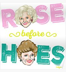 ROSE BEFORE HOES Poster