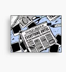 Everything Awful, Oh God Somebody Do Something Canvas Print