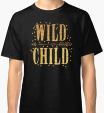 WILD CHILD in gold foil (image) Classic T-Shirt