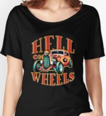 Hell on Wheels Women's Relaxed Fit T-Shirt
