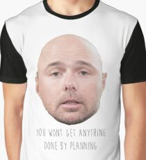 Karl Pilkington - You Wont Get Anything Done By Planning Graphic T-Shirt