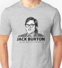 Jack Burton will seinen Truck zurück! Unisex T-Shirt