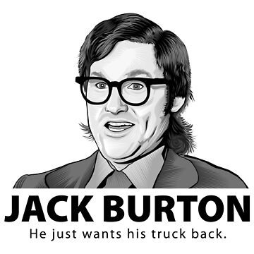Jack Burton wants his truck back! by jflemay