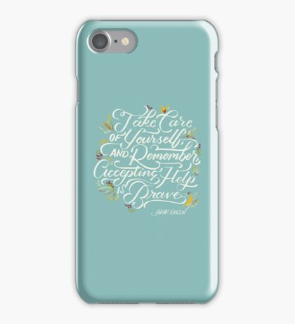 Accepting Help is Brave iPhone Case/Skin