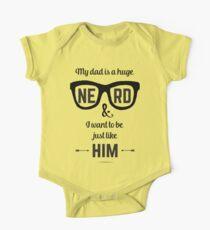 Mein Vater ist ein riesiger Nerd und ich möchte genau wie er sein Baby Body Kurzarm