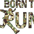 Born To Run by Gianni A. Sarcone