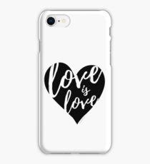 Love is Love (black imprint) iPhone Case/Skin