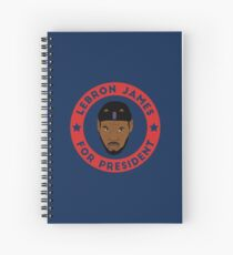 LeBron James For President Spiral Notebook