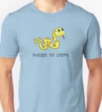 Pwease no steppy Unisex T-Shirt