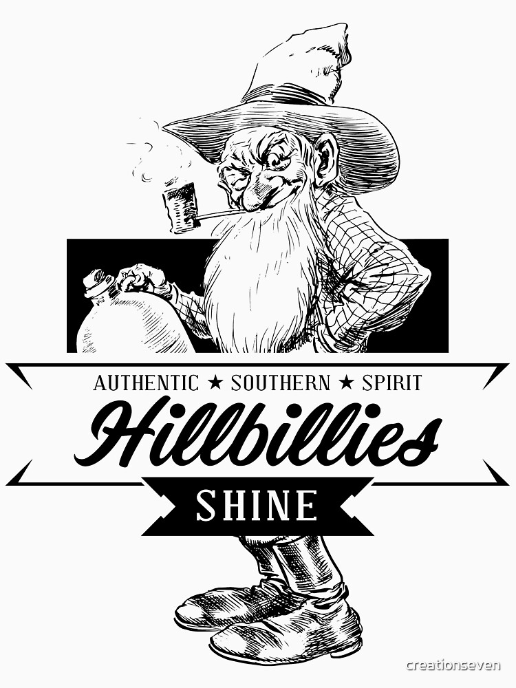 Authentic Southern Spirit Hillbillies Shine by creationseven