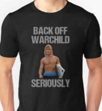 Back Off Warchild Seriously Slim Fit T-Shirt