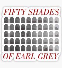 50 Shades of Earl Gray Sticker